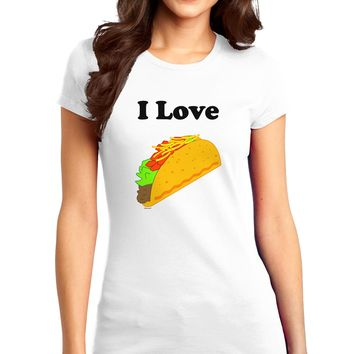 I love Tacos Juniors T-Shirt