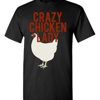 Crazy Chicken Lady for Farmers Hens and Eggs - Unisex T-Shirt