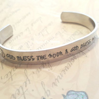 Hand Stamped Jewelry, God Bless The Moon & God Bless Me Cuff Bracelet, Moon Bracelet, Moon Rhyme Jewelry, I See The Moon The Moon Sees Me