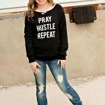 PRAY HUSTLE REPEAT SWEATSHIRT