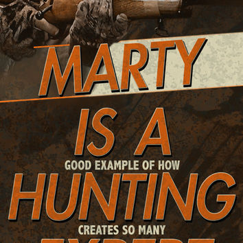Hunting Expert - Personalize With Your Hunters Name - Man Cave Art
