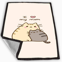 Pusheen The Cat I Love My Mom Blanket for Kids Blanket, Fleece Blanket Cute and Awesome Blanket for your bedding, Blanket fleece **