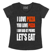 I Love Pizza You Love Pizza V Neck Tee-Female Heather Onyx T-Shirt