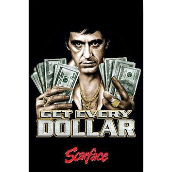 Scarface Get Every Dollar Movie poster Metal Sign Wall Art 8in x 12in