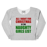 All I Want For Christmas Is The Naughty Girls List (hoodie)-T-Shirt