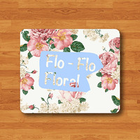 Flo Flo Floral Pink ROSE FLOWER  Mouse Pad Mat Vintage Funny Quote MousePad Natural Desk Deco Vintage Computer Pad Personalized Drawing Gift