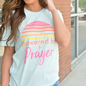 Powered By Prayer Tee