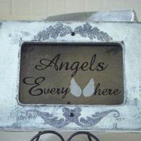 Angels Everywhere Vintage Style Antiqued Mirror Sign White Silver French Country Cottage Shabby Chic Home Decor