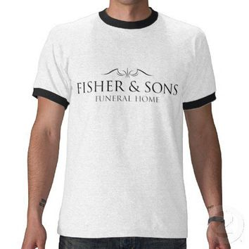 fisher & sons funeral home six feet under tees from Zazzle.com