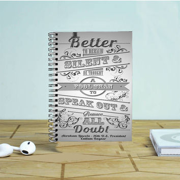 Abraham Lincoln Quote 2 Photo Notebook Auroid
