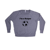 I'm A Keeper Soccer Sport Sports Sporty Team Teams Games Exercising Exercise Fitness Pun Puns Play On Words SGAL8 Women's Raglan Longsleeve Shirt