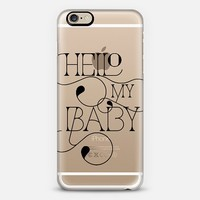 Hello My Baby (black) iPhone 6 case by Tracey Coon | Casetify