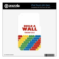 Build A Wall Trump 2016 iPod Touch Skin
