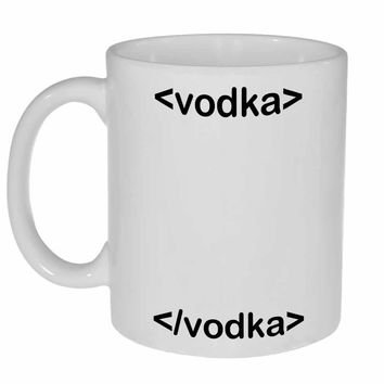 HTML Vodka Coffee Mug for Programmers, Web Designers and Internet Surfers