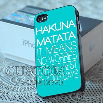 Hakuna Matata Quote Blue Tiffany - Rubber or Plastic Print Custom - iPhone 4/4s, 5 - Samsung S3 i9300, S4 i9500 - iPod 4, 5