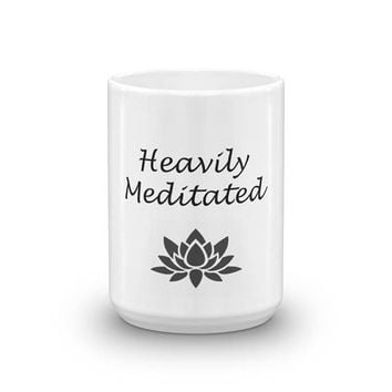 Mug boho indie hipster Funny Zen Yoga heavily meditated spiritual meditation yoga coffee cup mug for peace loving hippies namaste
