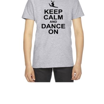 keeep calm and dance on - Youth T-shirt