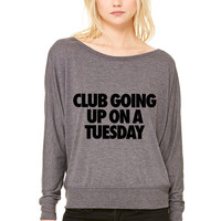 Club Going Up On A Tuesday WOMEN'S FLOWY LONG SLEEVE OFF SHOULDER TEE