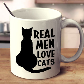 Real Men Love Cats