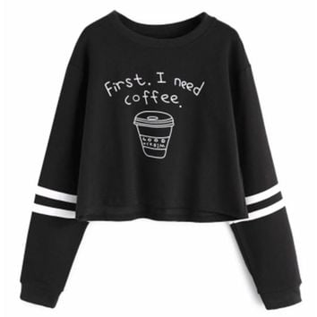 First I Need Coffee Long Sleeve Crop Top Sweater