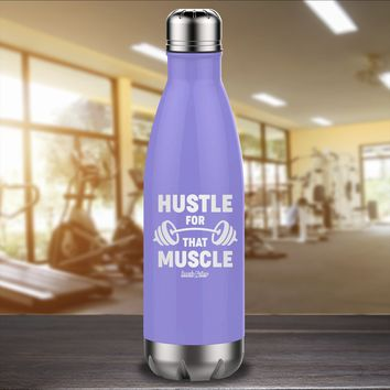 Hustle For That Muscle Laser Etched Water Bottle