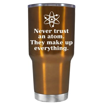 TREK Never Trust and Atom on Copper 30 oz Tumbler Cup