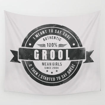 GROOL badge design based on Mean Girls Wall Tapestry by AllieR