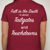 """Southern Girls tshirt. """"Fall in the South is about Tailgates and Touchdowns"""". Football fan tshirts. Women's clothing. Womens tops."""