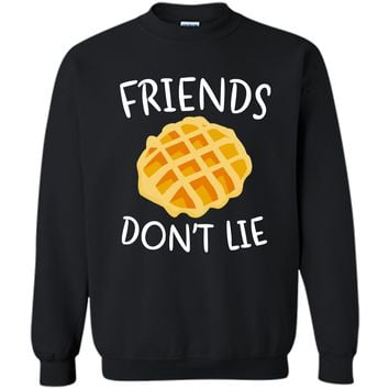 Friends Don_t Lie T-Shirt Funny Waffle Shirt Printed Crewneck Pullover Sweatshirt 8 oz