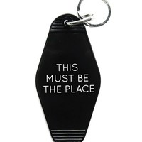 This Must Be The Place Keychain