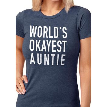 Aunt World's Okayest Auntie