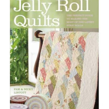 Jelly Roll Quilts: The Perfect Guide