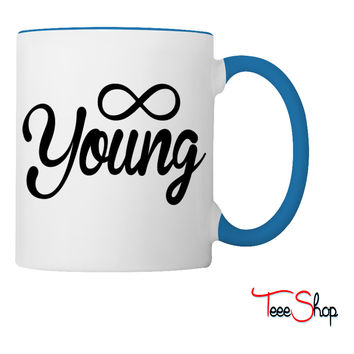 Forever Young young Coffee & Tea Mug
