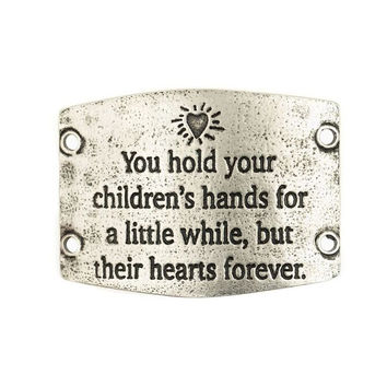 """You hold your children's hands for a little while, but their hearts forever"" Lenny and Eva Large Sentiment"