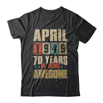 April 1949 70 Years Of Being Awesome Birthday Gift
