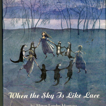 Rare Vintage Children's Book, When The Sky Is Like Lace, 1975 Vintage Hardcover With Dust Jacket, Beautiful Illustrations