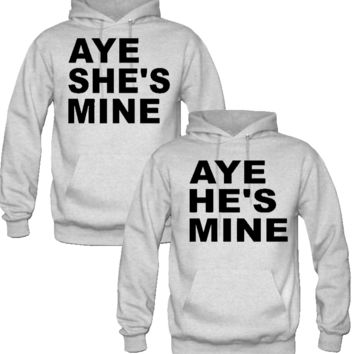 Aye She/He's Mine Love Couple Hoodies