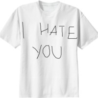 I HATE YOU created by JORDAN | Print All Over Me