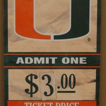 "MIAMI HURRICANES GAME TICKET ADMIT ONE GO HURRICANES WOOD SIGN 6""X12'' WINCRAFT"