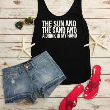 Sun and the Sand a Drink in my Hand tank: Black