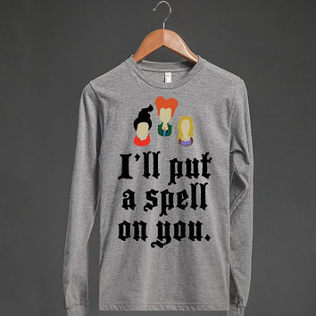 I'll Put A Spell On You | Long Sleeve T Shirt | Hocus Pocus Shirts