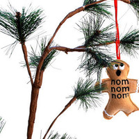 nom nom nom Gingerbread man Christmas ornament