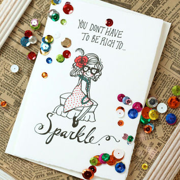 Don't Have to Be Rich to Sparkle Card