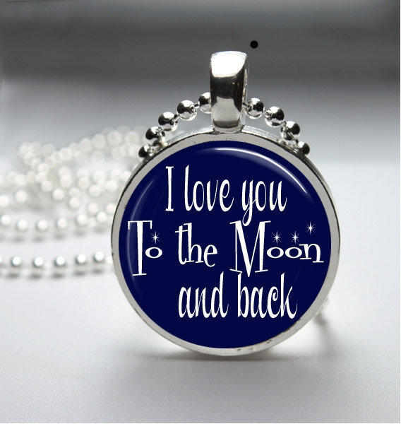 Round Glass Bezel Pendant I Love You To The Moon And Back Necklace Photo Pendant Art Pendant With Silver Ball Chain (A3750)