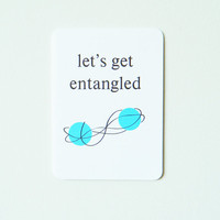 Nerd Love Card - Let's Get Entangled