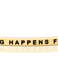 Everything Happens For A Reason bracelet from MantraBand