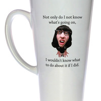I Don't Know What's Going On or What To Do About It Coffee or Tea Mug, Latte Size