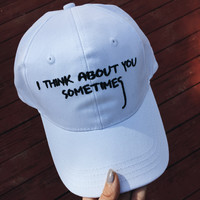 I think about you sometimes Baseball Cap Hat