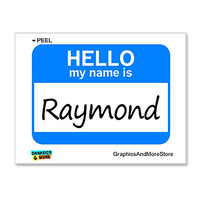 Raymond Hello My Name Is Sticker