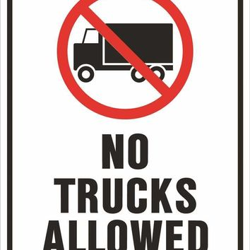 No Trucks Allowed Heavy-duty Reflective Sign, 18 In. X 24 In.